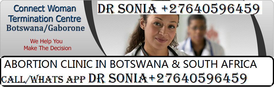 DR GRACE ABORTION CLINIC AT (+27632999164 )in kempton park  2019-06-03 - DR GRACE ABORTION CLINIC AT (+27640596459 )in BOTSWANA,GABORONE,MAHALAPYE, kempton park,TEMBISA CALL,WhatsApp +27640596459