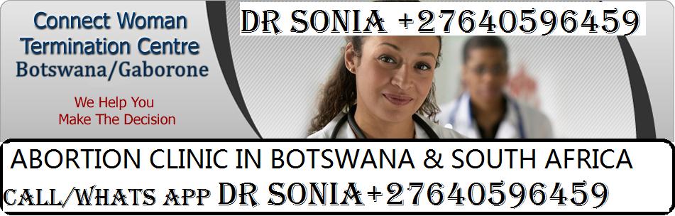 safe abortion clinic in botswana,Gaborone +27640596459 call/WhatsApp 2019-06-03 - DR GRACE ABORTION CLINIC AT (+27640596459 )in BOTSWANA,GABORONE,MAHALAPYE, kempton park,TEMBISA CALL,WhatsApp +27640596459